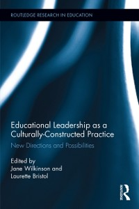 Cover Educational Leadership as a Culturally-Constructed Practice