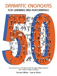 Cover 50 Dramatic Engagers for Learning and Performance