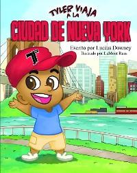 Cover Tyler Viaja a la Ciudad de Nueva York