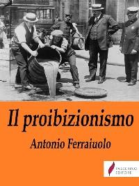 Cover Il proibizionismo