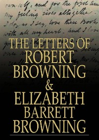 Cover Letters of Robert Browning and Elizabeth Barrett Browning