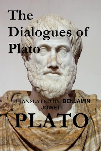 Cover The Dialogues of Plato (Translated)