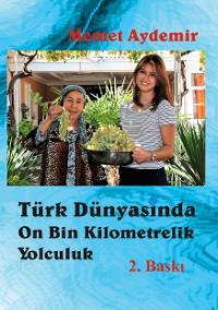 Cover Türk Dünyasinda On Bin Kilometrelik Yolculuk