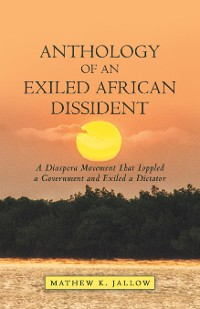 Cover Anthology of an Exiled African Dissident