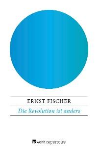 Cover Die Revolution ist anders