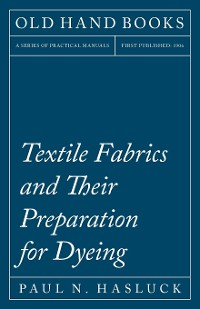 Cover Textile Fabrics and Their Preparation for Dyeing