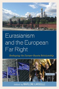 Cover Eurasianism and the European Far Right