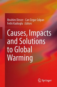 Cover Causes, Impacts and Solutions to Global Warming
