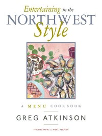 Cover Entertaining in the Northwest Style