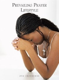 Cover Prevailing Prayer Lifestyle