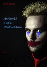 Cover Manuale d'Arte Drammatica