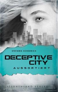 Cover Deceptive City (Band 1): Aussortiert