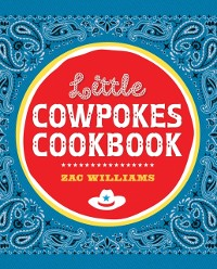 Cover Little Cowpokes Cookbook