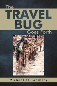 Cover The Travel Bug Goes Forth