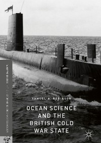 Cover Ocean Science and the British Cold War State