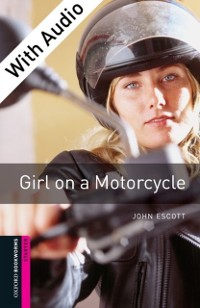 Cover Girl on a Motorcycle - With Audio Starter Level Oxford Bookworms Library