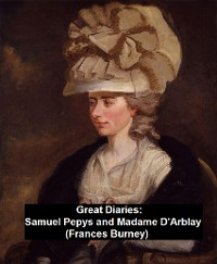 Cover Great Diaries: Samuel Pepys and Madame D'Arblay (Frances Burney)