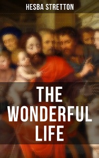 Cover THE WONDERFUL LIFE