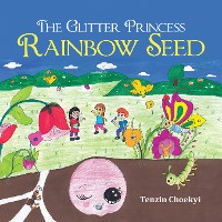 Cover The Glitter Princess Rainbow Seed