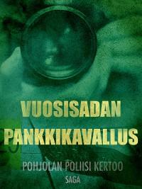 Cover Vuosisadan pankkikavallus