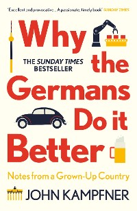 Cover Why the Germans Do it Better