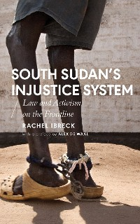 Cover South Sudans Injustice System