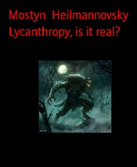 Cover Lycanthropy, is it real?