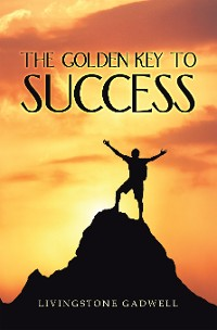 Cover The Golden Key to Success