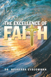 Cover The Excellence of Faith