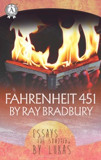 Cover Fahrenheit 451 by Ray Bradbury  Essay for studying by Lukas