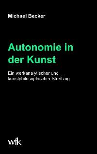 Cover Autonomie in der Kunst