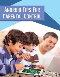 Cover Android Tips for Parental Control