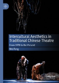 Cover Intercultural Aesthetics in Traditional Chinese Theatre