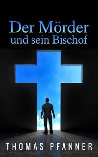 Cover Der Mörder und sein Bischof