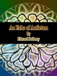 Cover An Echo of Antietam