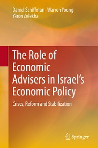 Cover The Role of Economic Advisers in Israel's Economic Policy