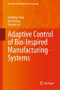 Cover Adaptive Control of Bio-Inspired Manufacturing Systems