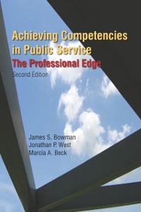 Cover Achieving Competencies in Public Service: The Professional Edge