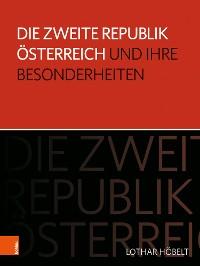 Cover Die Zweite Republik Österreich und ihre Besonderheiten