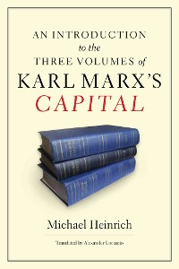 Cover An Introduction to the Three Volumes of Karl Marx's Capital