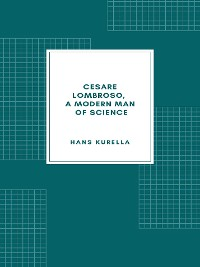 Cover Cesare Lombroso, a modern man of science