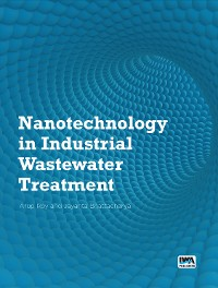 Cover Nanotechnology in Industrial Wastewater Treatment