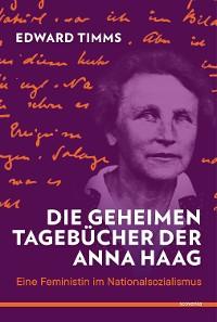 Cover Die geheimen Tagebücher der Anna Haag