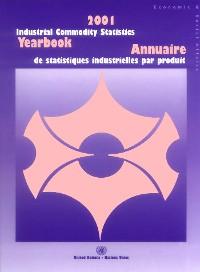 Cover Industrial Commodity Statistics Yearbook 2001/Annuaire de Statistiques Industrielles par Produit 2001