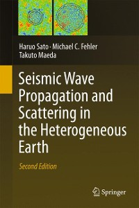 Cover Seismic Wave Propagation and Scattering in the Heterogeneous Earth : Second Edition