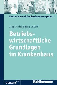 Cover Betriebswirtschaftliche Grundlagen im Krankenhaus