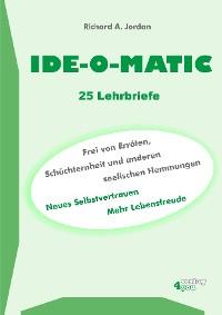 Cover IDE-O-MATIC - Frei von Erröten, Schüchternheit und anderen seelischen Hemmungen
