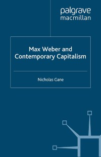 Cover Max Weber and Contemporary Capitalism
