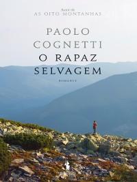 Cover O Rapaz Selvagem