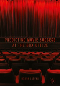 Cover Predicting Movie Success at the Box Office